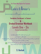 Leila's & Ameer's Vocabulary Enrichment in Context & Graded Grammar Workbook