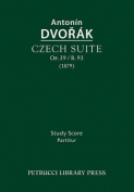 Czech Suite, Op.39 / B.93