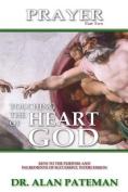 Prayer, Touching the Heart of God