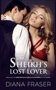 The Sheikh's Lost Lover