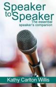 Speaker to Speaker