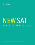 Ivy Global's New SAT 2016 Practice Test 1, 2nd Edition