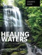 Healing Waters: Leader's Guide