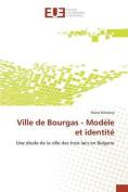 Ville de Bourgas - Modele Et Identite [FRE]