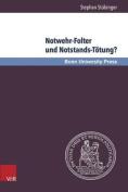 Notwehr-Folter Und Notstands-Totung? [GER]