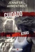 Cuidado, No Mires Atras [Spanish]