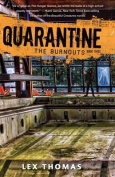 The Burnouts (Quarantine)