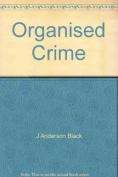 Organised Crime [Hardback]