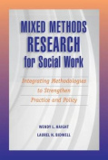 Mixed Methods Research for Social Work