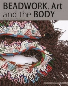 Beadwork, Art and the Body