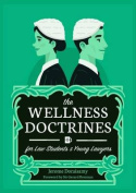 The Wellness Doctrines