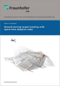 Ground Moving Target Tracking with Space-Time Adaptive Radar