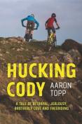 Hucking Cody