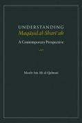 Understanding Maqasid al-Shariah