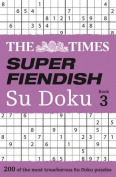 The Times Super Fiendish Su Doku Book 3