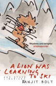A Lion Was Learning to Ski, and Other Limericks