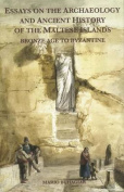 Essays on the Archaeology and Ancient History of the Maltese Islands