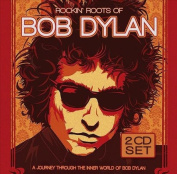 Rockin' Roots of Bob Dylan
