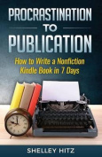 Procrastination to Publication