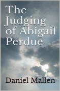 The Judging of Abigail Perdue
