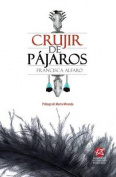 Crujir de Pajaros [Spanish]