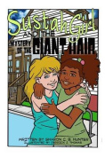 Sustahgirl and the Mystery of the Giant Hair