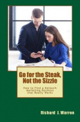 Go for the Steak, Not the Sizzle