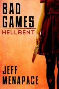 Bad Games: Hellbent