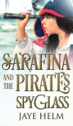 Sarafina and the Pirate's Spyglass