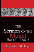 The Sermon on the Mount - Augustine of Hippo