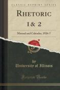 Rhetoric 1& 2  : Manual and Calendar, 1926-7
