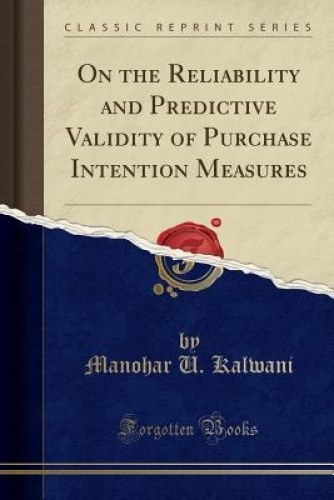 On-the-Reliability-and-Predictive-Validity-of-Purchase-Intention-Measures-Class