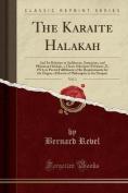 The Karaite Halakah, Vol. 1