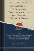Mocovi Ms. del P. Francisco Tavolini(biblioteca del General Mitre) y Otros  [Spanish]