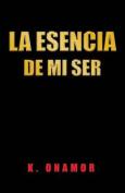 La Esencia de Mi Ser [Spanish]