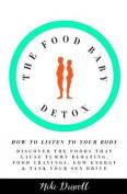 The Food Baby Detox