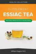The Essiac Tea Supplement