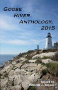 Goose River Anthology, 2015