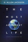 The Most Abundant Life