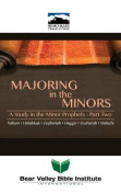 Majoring in the Minors Part Two