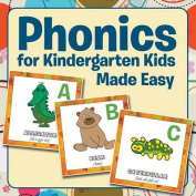 Phonics for Kindergarten Kids Made Easy
