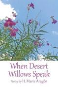 When Desert Willows Speak