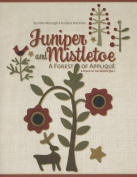 Juniper and Mistletoe