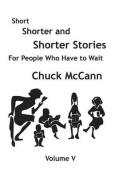 Short, Shorter & Shorter Stories, Volume V