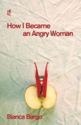 How I Became an Angry Woman