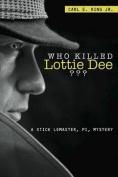 Who Killed Lottie Dee?