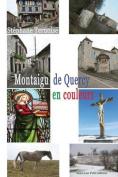 Montaigu de Quercy, En Couleurs [FRE]