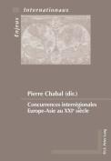 Concurrences Interregionales Europe-Asie Au Xxie Siecle  [FRE]