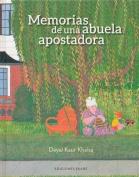 Memorias de Una Abuela Apostadora [Spanish]