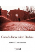 Cuando Llueve Sobre Dachau [Spanish]